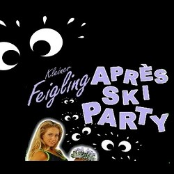 Feigling Apres Ski Party boeken